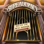 The bureaucracy eternal ...