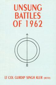 https://play.google.com/store/books/details/Gurdip_Singh_Kler_Unsung_Battles_of_1962?id=hciHTVUILb4C