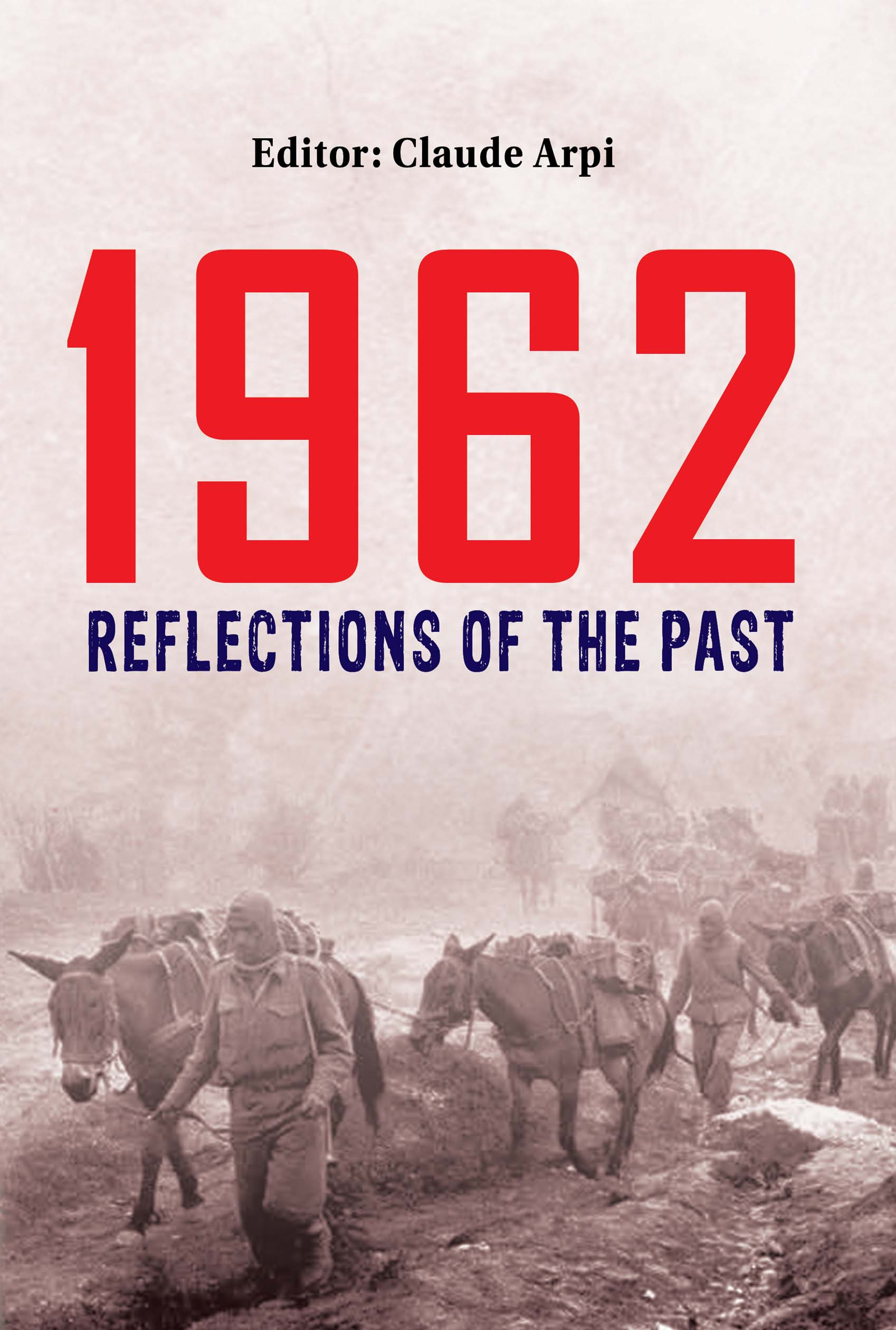 Book Excerpts - 1962 War: Reflections of the Past